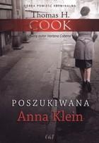 Poszukiwana Anna Klein Thomas H. Cook - Thomas H. Cook
