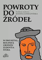 Powroty do źródeł Joanna Goszczyńska - Joanna Goszczyńska