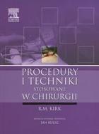 Procedury i techniki stosowane w chirurgii R.M. Kirk - R.M. Kirk