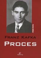 Proces Franz Kafka - Franz Kafka