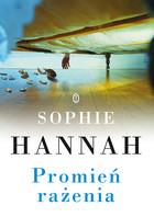 Promień rażenia Sophie Hannah - Sophie Hannah