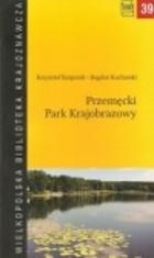 Przemecki Park Krajobrazowy Krzysztof Kasprzak - Krzysztof Kasprzak