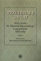 Przetrwały 200 lat Alicja Katarzyna Siemak-Tylikowska - Alicja Katarzyna Siemak-Tylikowska
