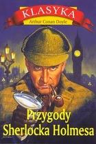PRZYGODY SHERLOCKA HOLMESA Arthur Conan Doyle - Arthur Conan Doyle