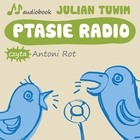 Ptasie radio - mp3 - Julian Tuwim