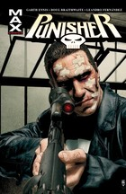 Punisher Max - Garth Ennis, Leandro Fernandez, Doug Braithwaite