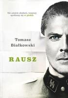 Rausz Tomasz Białkowski - Tomasz Białkowski