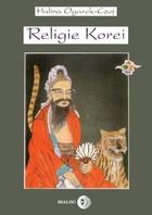 Religie Korei Halina Ogarek-Czoj - Halina Ogarek-Czoj