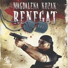 Renegat - mp3 - Magdalena Kozak