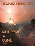 Rigil Prime w ogniu - mobi, epub Tom 1