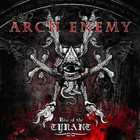 Rise Of The Tyrant - Arch Enemy