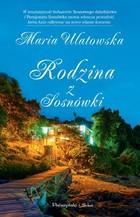 Rodzina z Sosnówki Maria Ulatowska - Maria Ulatowska