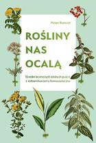 Rośliny nas ocalą Miriam Borovich - Miriam Borovich