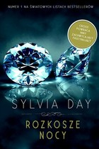 Rozkosze nocy Sylvia Day - Sylvia Day