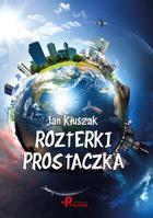 Rozterki prostaczka Jan Kłuszak - Jan Kłuszak