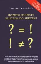Rozwój osobisty kluczem do sukcesu Ryszard Krupiński - Ryszard Krupiński