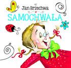 Samochwała Jan Brzechwa - Jan Brzechwa