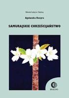 Samurajskie chrześcijaństwo Agnieszka Kozyra - Agnieszka Kozyra