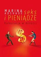 Seks i pieniądze Marina Ashade - Marina Ashade