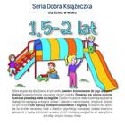 Seria Dobra Książeczka 1,5-2 lat Agnieszka Starok - Agnieszka Starok
