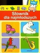 Słownik dla najmłodszych 4 lata PRACA ZBIOROWA - PRACA ZBIOROWA