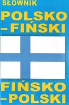 Słownik polsko-fiński fińsko-polski PRACA ZBIOROWA - PRACA ZBIOROWA