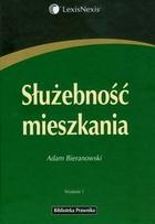 Służebność mieszkania Adam Bieranowski - Adam Bieranowski