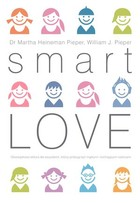Smart Love - Martha Heineman-Pieper, William J. Pieper