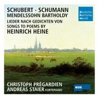 Songs to poems by Heinrich Heine - Christoph Prégardien, Andreas Staier