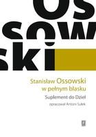 Stanisław Ossowski w pełnym blasku Antoni Sułek - Antoni Sułek
