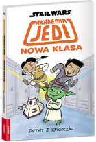Star Wars. Akademia Jedi. Nowa klasa Jarret J. Krosoczka - Jarret J. Krosoczka