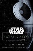 Star Wars. Katalizator - James Luceno