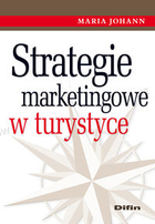 Strategie marketingowe w turystyce - Maria Johann