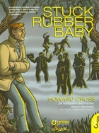 Stuck Rubber Baby Howard Cruse - Howard Cruse