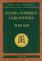 Studia Iuridica Lublinensia tom XIII PRACA ZBIOROWA - PRACA ZBIOROWA