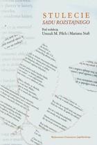 Stulecie Sądu Rozstajnego Urszula M. Pilch - Urszula M. Pilch