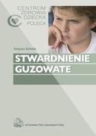 Stwardnienie guzowate Sergiusz Jóźwiak - Sergiusz Jóźwiak