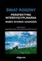 Świat rodziny Perspektywa interdyscyplinarna PRACA ZBIOROWA - PRACA ZBIOROWA