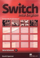 Switch Into English 1. Workbook Zeszyt ćwiczeń - David Spencer