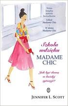 Szkoła wdzięku Madame Chic Jennifer L. Scott - Jennifer L. Scott