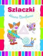 Szlaczki klauna Bimboma Anna Wiśniewska - Anna Wiśniewska
