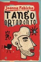 Tango ortodonto Joanna Fabicka - Joanna Fabicka