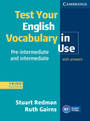 Test Your English Vocabulary in Use. - Pre-intermediate and Intermediate - Stuart Redman, Ruth Gairns