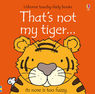 That`s Not My Tiger... - Fiona Watt