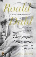 The Complete Short Stories - Volume two - Roald Dahl