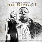 The King And I (LP) - Faith Evans and Notorious B.I.G.