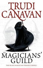 The Magicians` Guild - Trudi Canavan