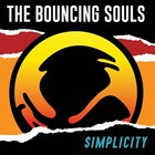 The Simplicity - The Bouncing Souls