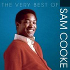 The Very Best Of Sam Cooke - Sam Cooke