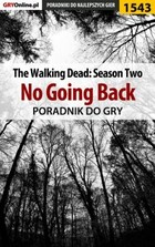 The Walking Dead: Season Two - No Going Back poradnik do gry - epub, pdf - `Ramzes` Jacek Winkler